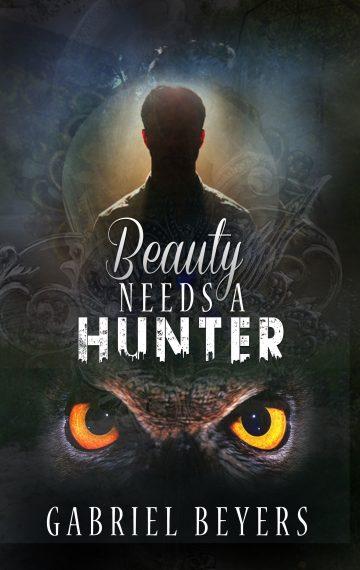 Beauty Needs a Hunter